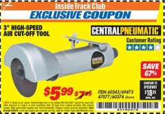 "Harbor Freight ITC Coupon 3"" HIGH SPEED AIR CUT-OFF TOOL Lot No. 47077/67425/69473/60243/60374 Dates Valid: 12/31/69 - 6/30/18 - $5.99"
