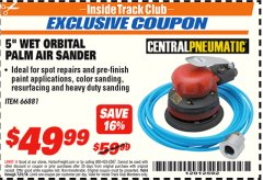 "Harbor Freight ITC Coupon 5"" WET ORBITAL PALM AIR SANDER Lot No. 66881 Expired: 7/31/18 - $49.99"