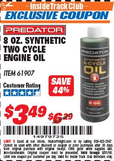 Harbor Freight ITC Coupon 8 OZ. SYNTHETIC TWO CYCLE ENGINE OIL Lot No. 61907 Expired: 5/31/18 - $3.49