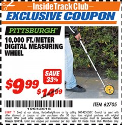 Harbor Freight ITC Coupon 10,000 FT. DIGITAL MEASURING WHEEL Lot No. 96136/62705 Expired: 9/30/18 - $9.99