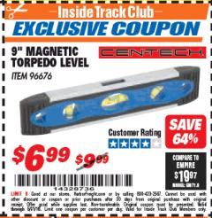 "Harbor Freight ITC Coupon 9"" MAGNETIC TORPEDO LEVEL Lot No. 96676 Expired: 5/31/18 - $6.99"