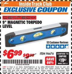 "Harbor Freight ITC Coupon 9"" MAGNETIC TORPEDO LEVEL Lot No. 96676 Valid Thru: 12/31/18 - $6.99"