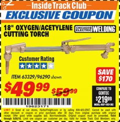 "Harbor Freight ITC Coupon 18"" OXYGEN ACETYLENE CUTTING TORCH  Lot No. 63329/96290 Expired: 9/30/18 - $49.99"