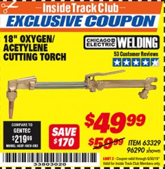 "Harbor Freight ITC Coupon 18"" OXYGEN ACETYLENE CUTTING TORCH  Lot No. 63329/96290 Expired: 9/30/19 - $49.99"