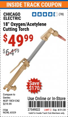 "Harbor Freight ITC Coupon 18"" OXYGEN ACETYLENE CUTTING TORCH  Lot No. 63329/96290 Expired: 8/31/20 - $49.99"