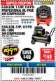 Harbor Freight Coupon 1.5 HP, 6 GALLON, 150 PSI PROFESSIONAL AIR COMPRESSOR Lot No. 62894/67696/62380/62511/68149 Expired: 11/30/17 - $99.99