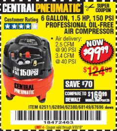 Harbor Freight Coupon 1.5 HP, 6 GALLON, 150 PSI PROFESSIONAL AIR COMPRESSOR Lot No. 62894/67696/62380/62511/68149 Expired: 9/30/18 - $99.99