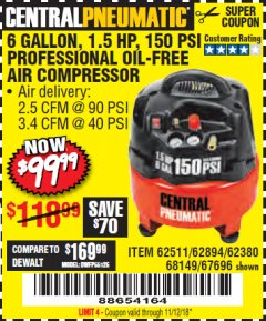 Harbor Freight Coupon 1.5 HP, 6 GALLON, 150 PSI PROFESSIONAL AIR COMPRESSOR Lot No. 62894/67696/62380/62511/68149 Expired: 11/12/18 - $99.99