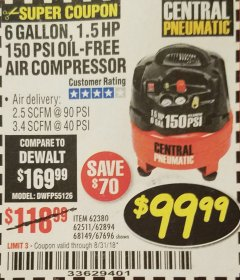Harbor Freight Coupon 1.5 HP, 6 GALLON, 150 PSI PROFESSIONAL AIR COMPRESSOR Lot No. 62894/67696/62380/62511/68149 Expired: 8/31/18 - $99.99