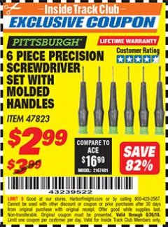 Harbor Freight ITC Coupon 6 PIECE PRECISION SCREWDRIVER SET WITH MOLDED HANDLES Lot No. 47823 Dates Valid: 12/31/69 - 6/30/18 - $2.99