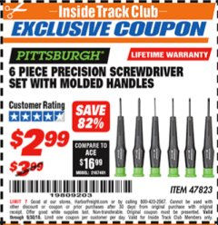 Harbor Freight ITC Coupon 6 PIECE PRECISION SCREWDRIVER SET WITH MOLDED HANDLES Lot No. 47823 Expired: 9/30/18 - $2.99