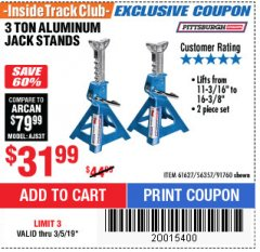 Harbor Freight ITC Coupon 3 TON ALUMINUM JACK STANDS Lot No. 91760/61627 Expired: 3/5/19 - $31.99