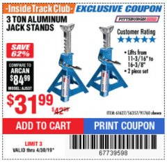 Harbor Freight ITC Coupon 3 TON ALUMINUM JACK STANDS Lot No. 91760/61627 Expired: 4/30/19 - $31.99