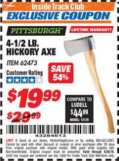 Harbor Freight ITC Coupon 4-1/2 LB. HICKORY AXE Lot No. 62473/98096 Dates Valid: 6/1/18 - 6/30/18 - $19.99