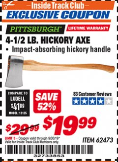 Harbor Freight Coupon 4-1/2 LB. HICKORY AXE Lot No. 62473/98096 Expired: 8/30/19 - $19.99