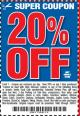 Harbor Freight Coupon 20 percent off coupon expires: 10/6/17