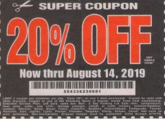 Harbor Freight Coupon 20 percent off coupon expires: 8/14/19