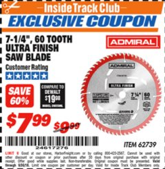 "Harbor Freight ITC Coupon 7-1/4"", 60 TOOTH ULTRA FINISH SAW BLADE Lot No. 62739 Expired: 9/30/18 - $7.99"