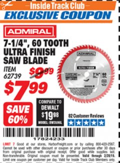 "Harbor Freight ITC Coupon 7-1/4"", 60 TOOTH ULTRA FINISH SAW BLADE Lot No. 62739 Dates Valid: 12/31/69 - 2/28/19 - $7.99"