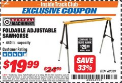Harbor Freight ITC Coupon FOLDABLE ADJUSTABLE SAWHORSE Lot No. 69059 Dates Valid: 12/31/69 - 6/30/18 - $19.99