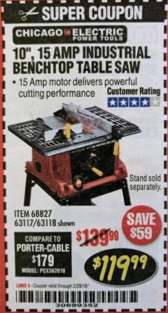 "Harbor Freight Coupon 10"", 15 AMP BENCHTOP TABLE SAW Lot No. 68827/63117/63118 Valid Thru: 2/28/18 - $119.99"