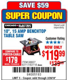 "Harbor Freight Coupon 10"", 15 AMP BENCHTOP TABLE SAW Lot No. 68827/63117/63118 Expired: 2/26/18 - $119.99"