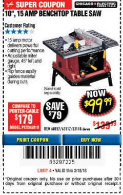 "Harbor Freight Coupon 10"", 15 AMP BENCHTOP TABLE SAW Lot No. 68827/63117/63118 Expired: 3/18/18 - $99.99"