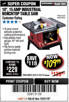 "Harbor Freight Coupon 10"", 15 AMP BENCHTOP TABLE SAW Lot No. 68827/63117/63118 EXPIRES: 10/31/18 - $109.99"