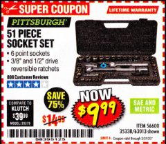 Harbor Freight Coupon 51 PIECE SAE AND METRIC SOCKET SET Lot No. 35338/63013 Expired: 3/31/20 - $9.99