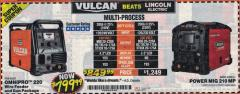 Harbor Freight Coupon VULCAN OMNIPRO 220 MULTIPROCESS WELDER WITH 120/240 VOLT INPUT Lot No. 63621 Valid Thru: 2/28/18 - $799.99