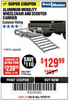 Harbor Freight Coupon 500 LB. CAPACITY ALUMINUM MOBILITY WHEELCHAIR AND SCOOTER CARRIER Lot No. 67599/69687 EXPIRES: 10/28/18 - $129.99