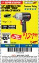 "Harbor Freight ITC Coupon 1/2"" COMPOSITE PRO EXTREME TORQUE AIR IMPACT WRENCH Lot No. 62891 Expired: 3/8/18 - $127.99"