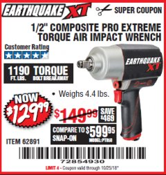 "Harbor Freight Coupon 1/2"" COMPOSITE PRO EXTREME TORQUE AIR IMPACT WRENCH Lot No. 62891 Valid Thru: 10/25/18 - $129.99"
