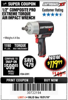 "Harbor Freight Coupon 1/2"" COMPOSITE PRO EXTREME TORQUE AIR IMPACT WRENCH Lot No. 62891 Valid Thru: 10/31/18 - $119.99"
