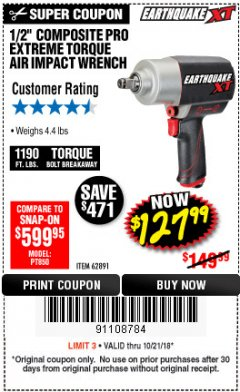 "Harbor Freight Coupon 1/2"" COMPOSITE PRO EXTREME TORQUE AIR IMPACT WRENCH Lot No. 62891 Valid Thru: 10/21/18 - $127.99"