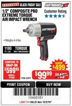 "Harbor Freight Coupon 1/2"" COMPOSITE PRO EXTREME TORQUE AIR IMPACT WRENCH Lot No. 62891 Expired: 12/2/18 - $99.99"