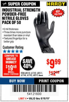 Harbor Freight Coupon INDUSTRIAL STRENGTH POWDER-FREE NITRILE GLOVES PACK OF 50 Lot No. 68510 Valid Thru: 8/18/19 - $9.99