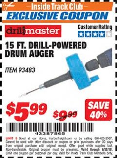Harbor Freight ITC Coupon 15 FT. DRILL-POWERED DRUM AUGER Lot No. 93483 Dates Valid: 12/31/69 - 6/30/18 - $5.99