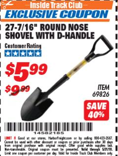 "Harbor Freight ITC Coupon 27-7/16"" ROUND NOSE SHOVEL WITH D-HANDLE Lot No. 69826 Expired: 5/31/18 - $5.99"