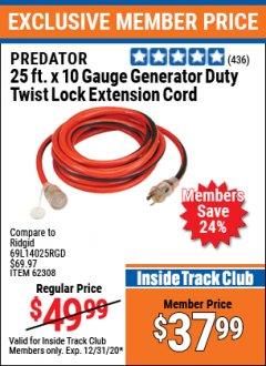 Harbor Freight ITC Coupon 25 FT. X 10 GAUGE GENERATOR DUTY TWIST LOCK EXTENSION CORD Lot No. 62308 Expired: 12/31/20 - $37.99