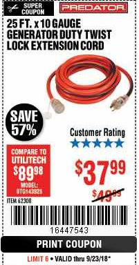 Harbor Freight Coupon 25 FT. X 10 GAUGE GENERATOR DUTY TWIST LOCK EXTENSION CORD Lot No. 62308 Expired: 9/23/18 - $37.99