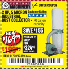 Harbor Freight Coupon 2 HP INDUSTRIAL 5 MICRON DUST COLLECTOR Lot No. 97869/61790 Expired: 10/5/18 - $169.99