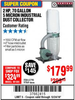 Harbor Freight Coupon 2 HP INDUSTRIAL 5 MICRON DUST COLLECTOR Lot No. 97869/61790 Expired: 12/24/18 - $179.99