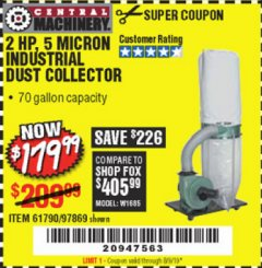 Harbor Freight Coupon 2 HP INDUSTRIAL 5 MICRON DUST COLLECTOR Lot No. 97869/61790 Valid Thru: 8/9/19 - $179.99