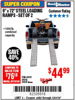 "Harbor Freight Coupon 9"" x 72"", 2 PIECE STEEL LOADING RAMPS Lot No. 44649/69591/69646 Expired: 5/21/18 - $44.99"