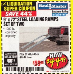 "Harbor Freight Coupon 9"" x 72"", 2 PIECE STEEL LOADING RAMPS Lot No. 44649/69591/69646 Expired: 6/30/18 - $44.99"