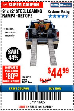 "Harbor Freight Coupon 9"" x 72"", 2 PIECE STEEL LOADING RAMPS Lot No. 44649/69591/69646 EXPIRES: 6/24/18 - $0"