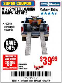 "Harbor Freight Coupon 9"" x 72"", 2 PIECE STEEL LOADING RAMPS Lot No. 44649/69591/69646 Expired: 10/29/18 - $39.99"