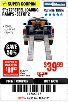 "Harbor Freight Coupon 9"" x 72"", 2 PIECE STEEL LOADING RAMPS Lot No. 44649/69591/69646 Expired: 12/24/18 - $39.99"