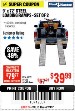 "Harbor Freight Coupon 9"" x 72"", 2 PIECE STEEL LOADING RAMPS Lot No. 44649/69591/69646 Expired: 4/7/19 - $39.99"